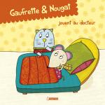 Gaufrette et Nougat jouent
