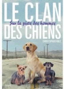 le-clan-des-chiens---sur-la-piste-des-hommes-4149792-250-400