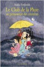 Le Club de la pluie au pensionnat des mystères