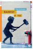 Bansky et moi image
