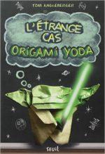 L'Étrange cas d'Origami Yoda