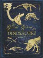 La Grande Galerie des dinosaures et autres animaux préhistoriques
